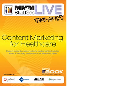 Skill Sets Live: Content Marketing for Healthcare