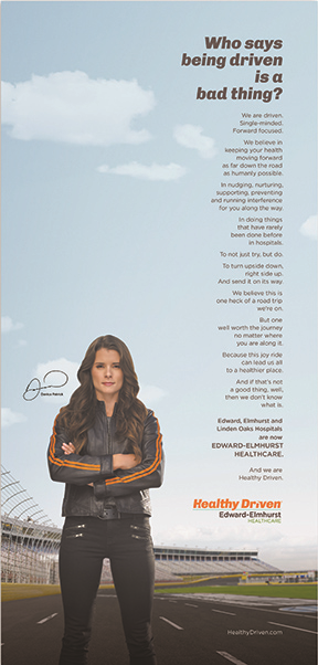 Racecar driver Danica Patrick headlined Maricich's awareness push for Edward-Elmhurst Healthcare