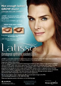 A 2009 DTC ad for Allergan's Latisse enlisted Brooke Shields