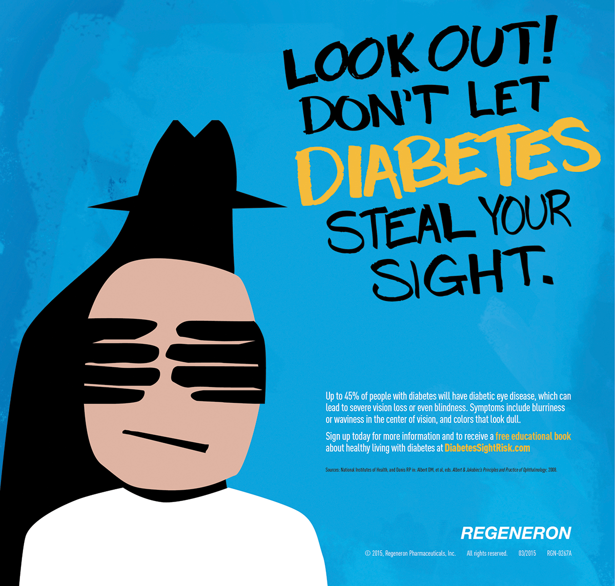 "An image from The CementBloc's print campaign for ""Don't Let Diabetes Steal Your Sight,"" for Regeneron"