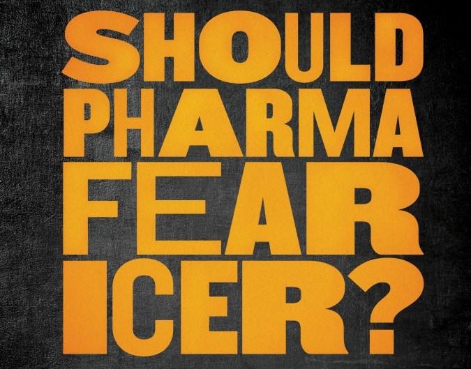 Should pharma fear ICER?